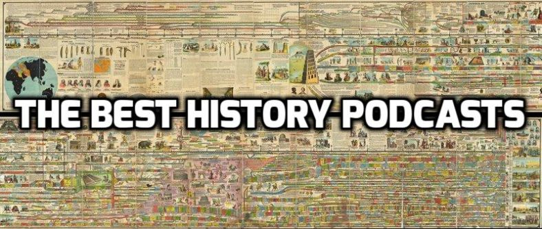 the-best-history-podcasts
