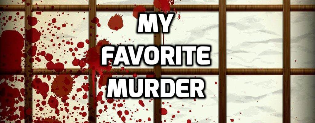 My Favorite Murder (Podcast) Review
