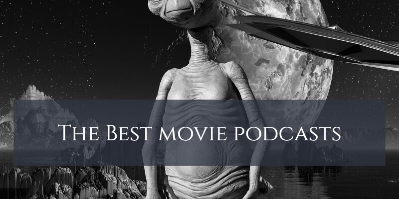What Are the Best Movie Podcasts?